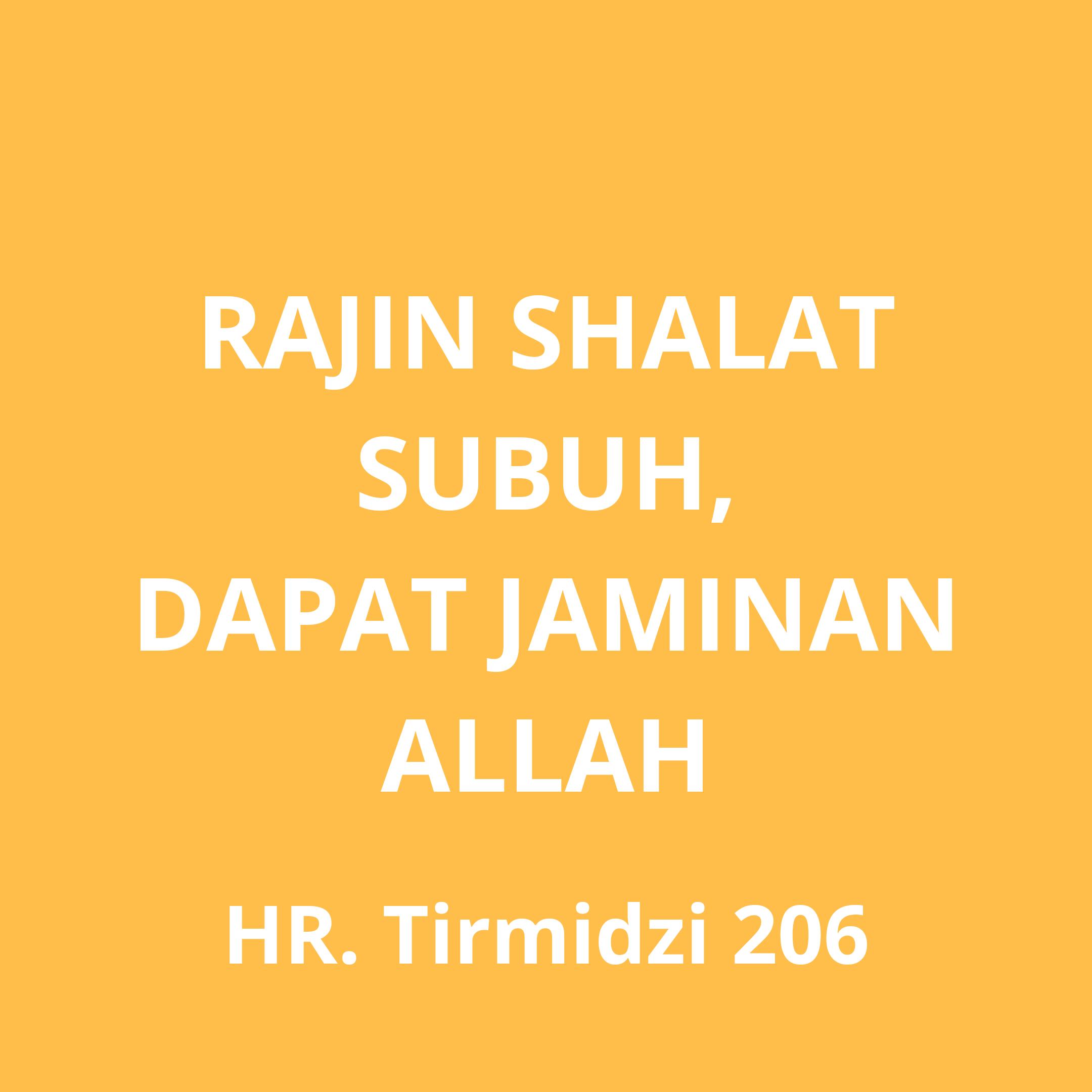 Rajin Shalat Subuh Dapat Jaminan Allah