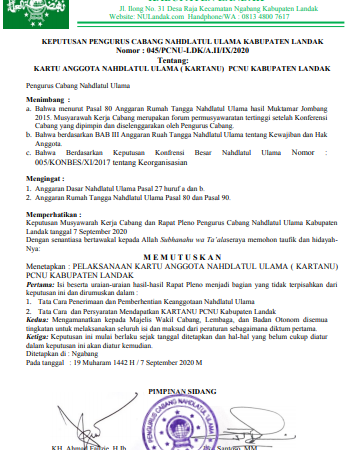 KEPUTUSAN PENGURUS CABANG NAHDLATUL ULAMA KABUPATEN LANDAK Nomor : 045/PCNU-LDK/A.II/IX/2020 Tentang: KARTU ANGGOTA NAHDLATUL ULAMA ( KARTANU) PCNU KABUPATEN LANDAK
